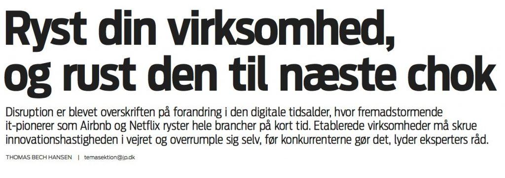 Overskrift fra artikel til Jyllands-Postens temasektion Erhverv - Ledelse.